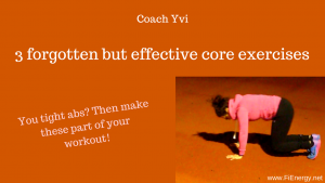 3 effective yet under-used exercises for a strong core • Dr. Yvi Schroeder, CPT